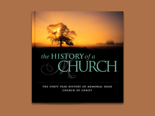 The History of a Church: The Forty Year History of Memorial Road Church